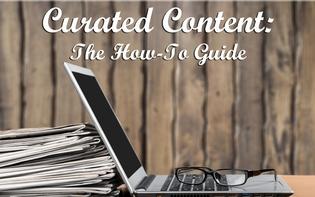 Curated Content: The How-To Guide