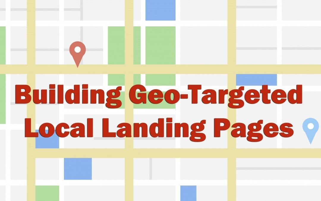 Why You Should Be Building Location Pages