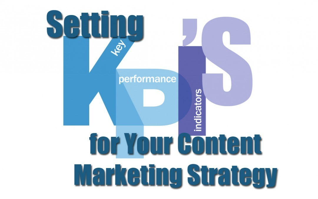 How To Create Content Marketing KPIs