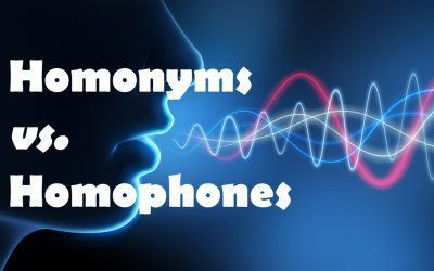 Commonly Confused Words: Homonyms vs. Homophones
