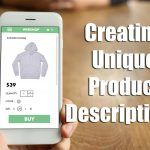 Create Unique Product Descriptions