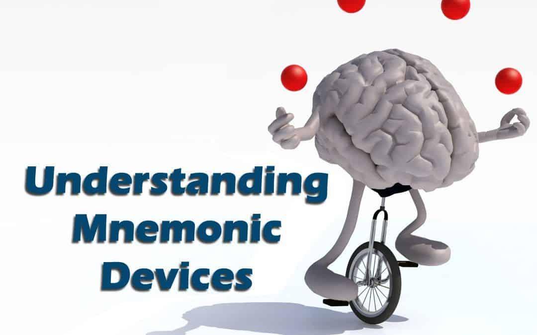 Understanding Mnemonic Devices