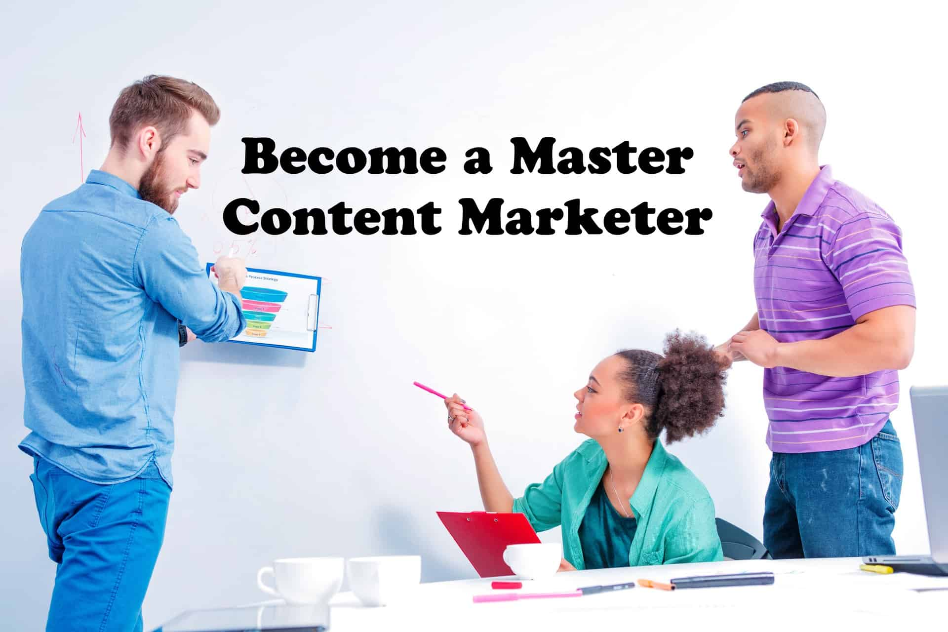 Master Content Marketer