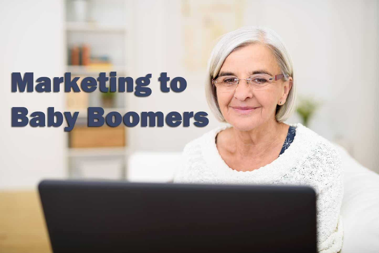 Marketing to Baby Boomers