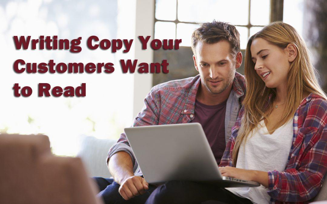 Writing Copy That Your Customer Wants to Read