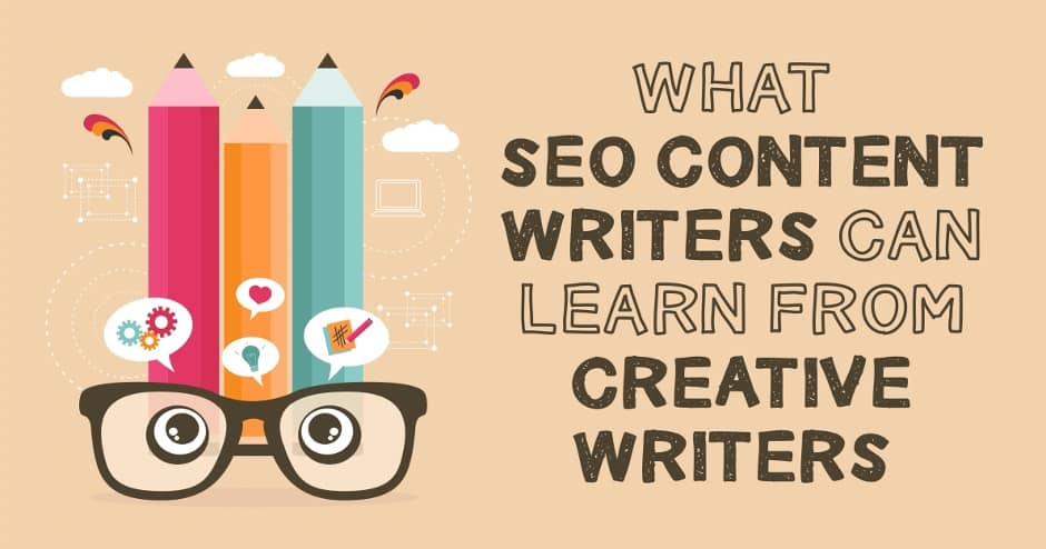 What SEO Content Writers Can Learn From Creative Writers
