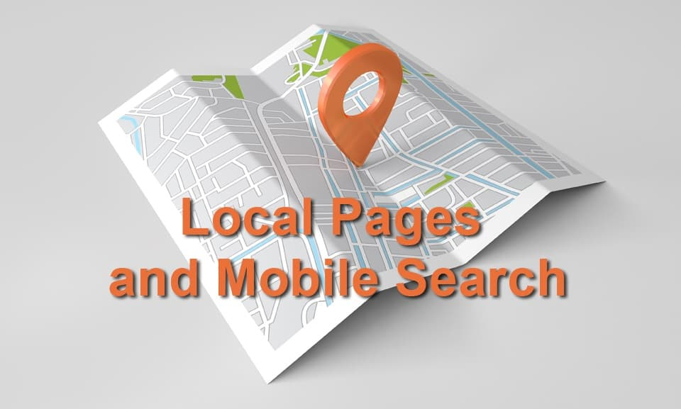 Local Pages: How to Get Found on Mobile Devices