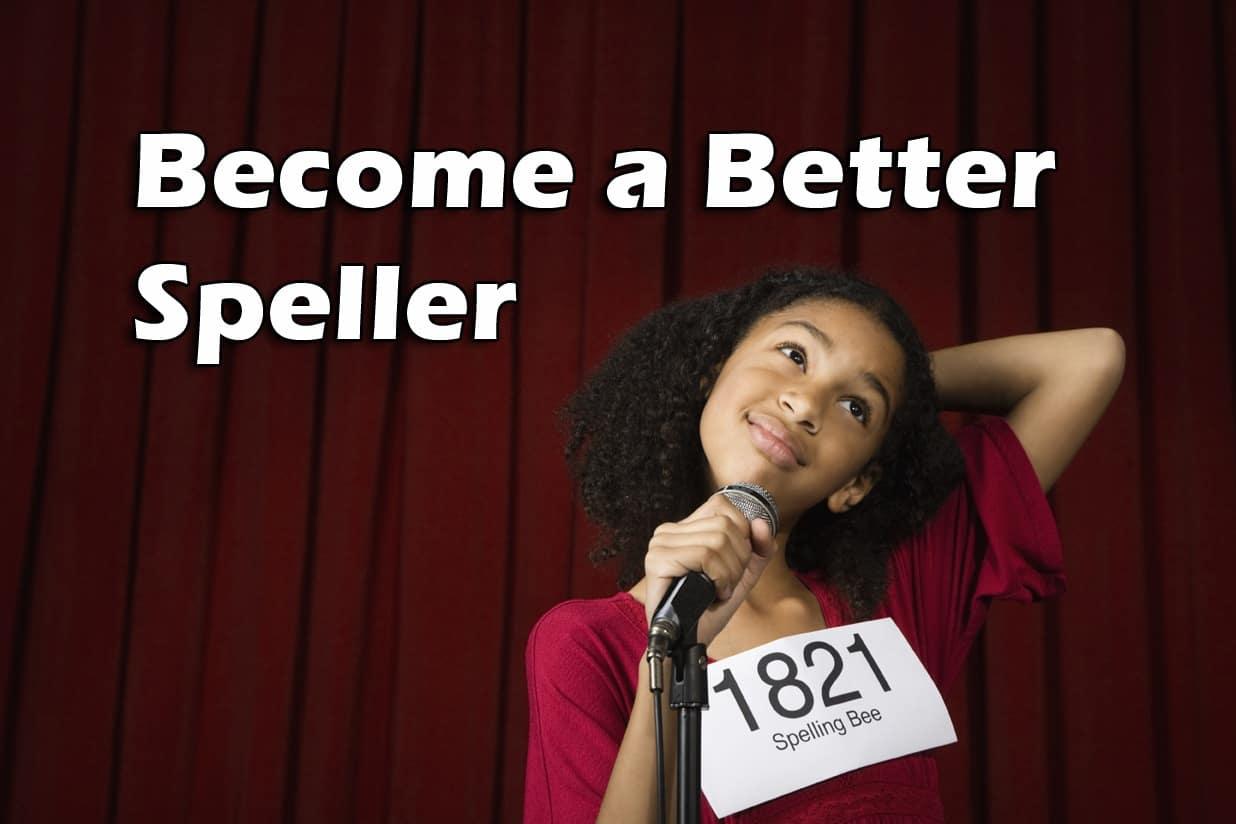 Become a Better Speller