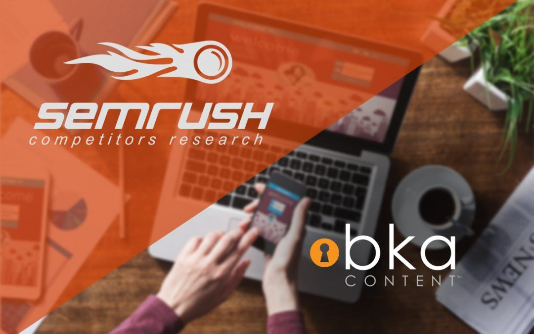 BKA Partners with SEMrush to Offer Users 20% Discount
