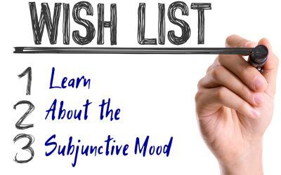 What Is the Subjunctive Mood?