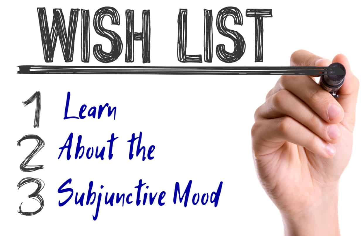 What is the subjunctive mood bka content for Home wish list