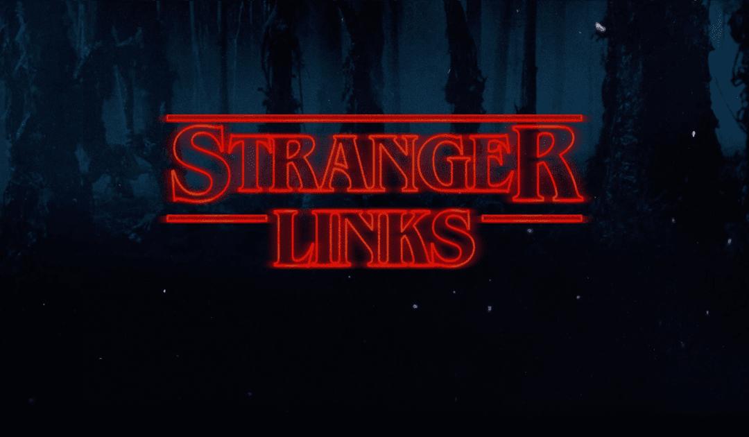 Stranger Links