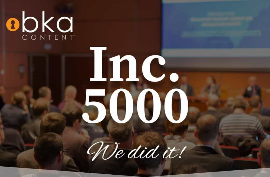 BKA Content Makes 2018 Inc. 5000 List