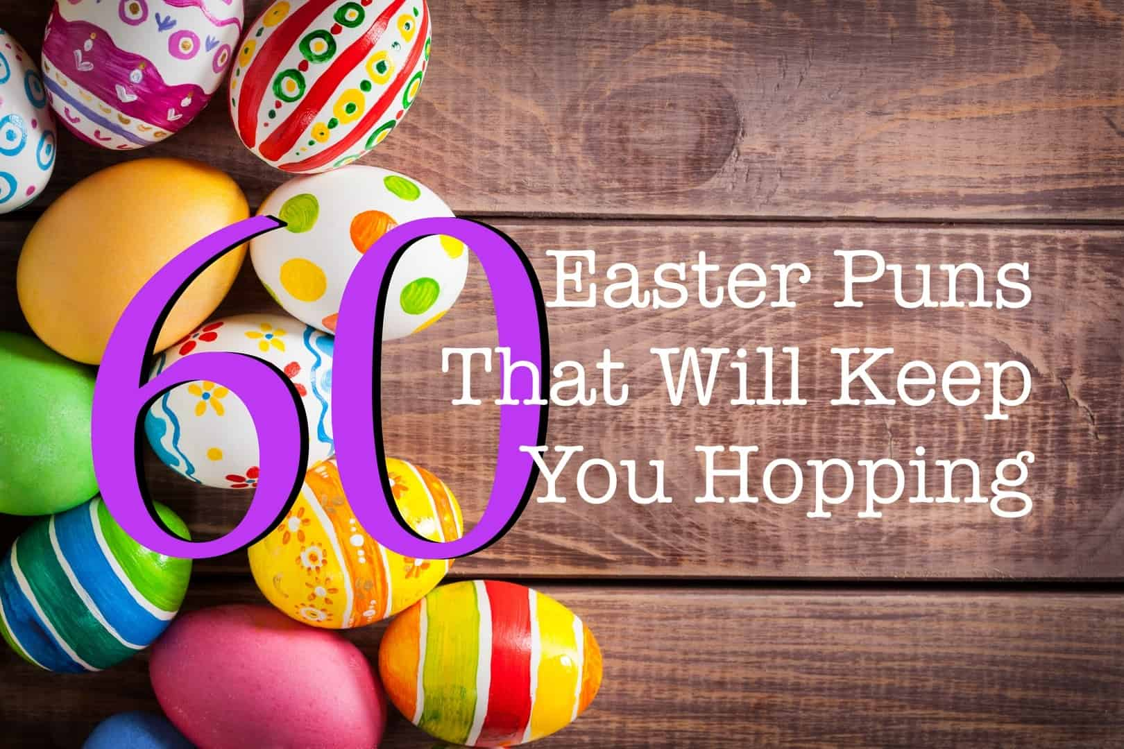 60 Easter Puns That Will Keep You Hopping