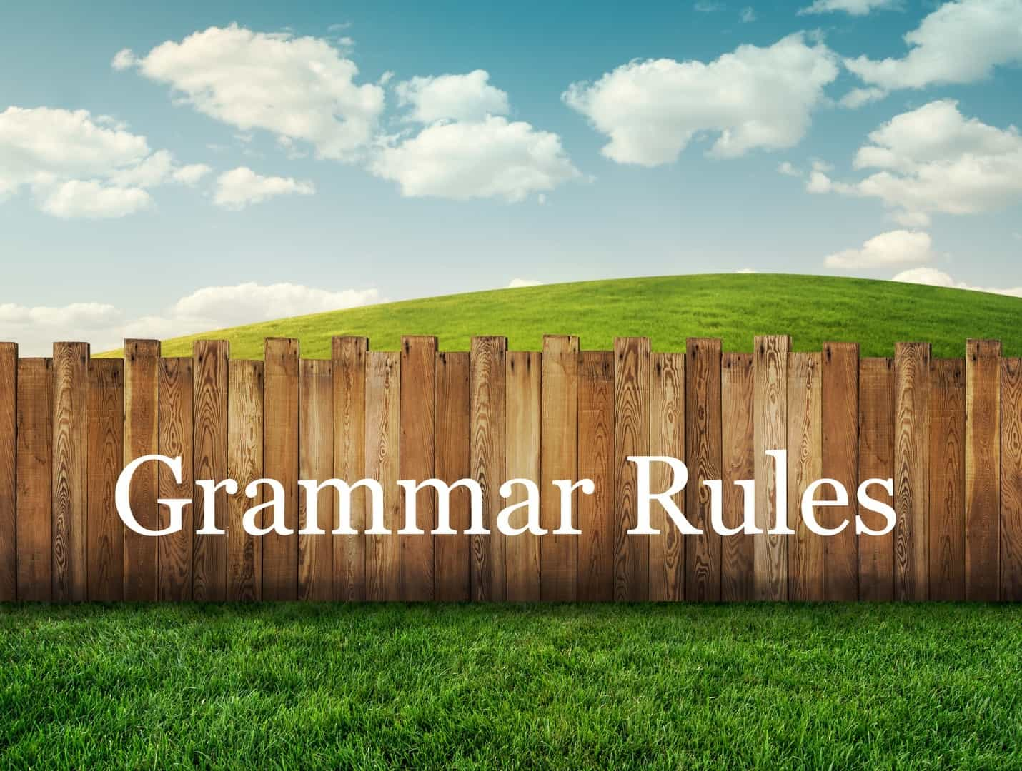 garden fence with grammar rules caption