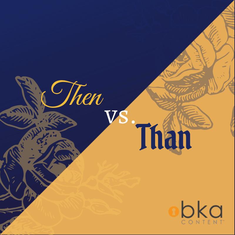 than vs. then