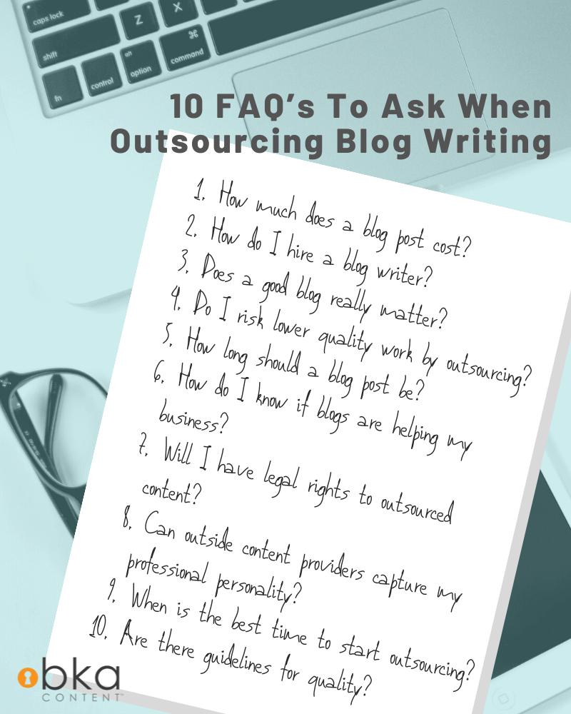 10 FAQ's to ask when outsourcing blog writing