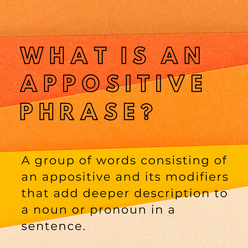 Definition of an appositive phrase